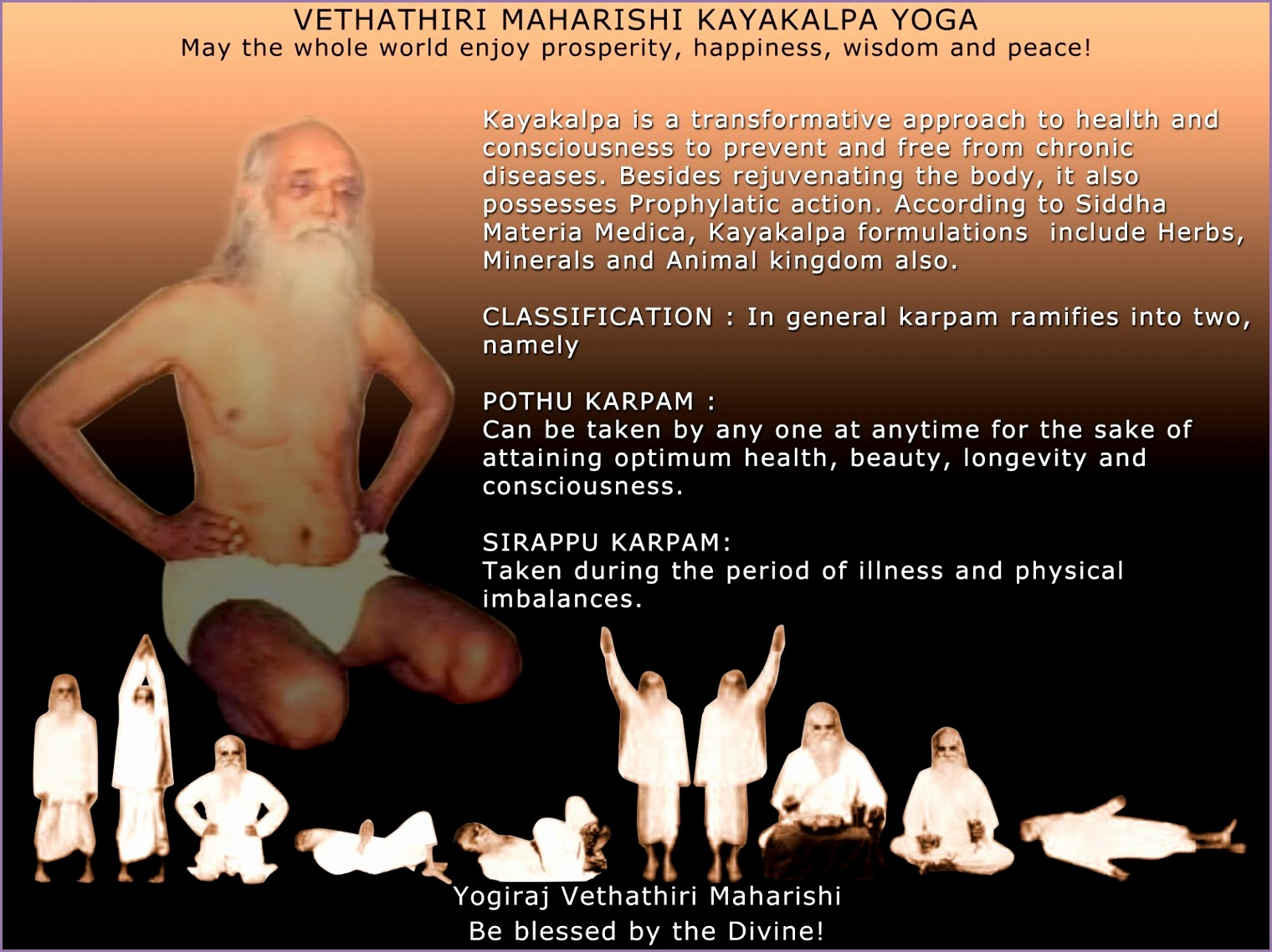 Learn from recognized teacher only Kaya Kalpa Yoga is a precious t to mankind Learn it Be Blessed by the Divine – Yogiraj Vethathiri Maharishi