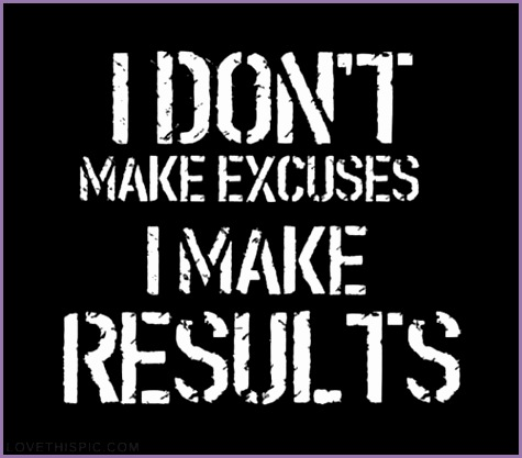 I dont make excuses fitness workout exercise workout motivation exercise motivation fitness quote fitness quotes workout quote workout quotes exercise