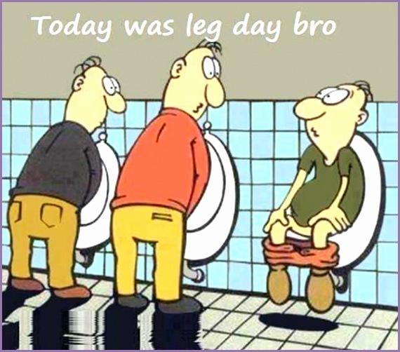 20 Gym Jokes To Get You Through Your Next Workout 11 Today was leg