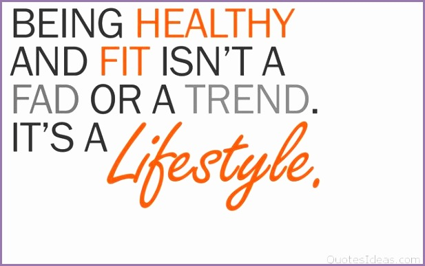 motivational fitness quotes being healthy its a lifestyle
