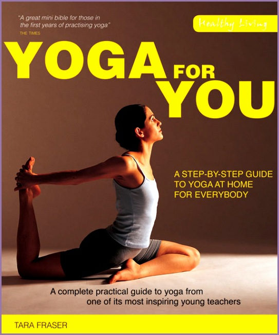 Yoga for You by Tara Fraser
