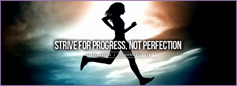 progress ≠ perfection