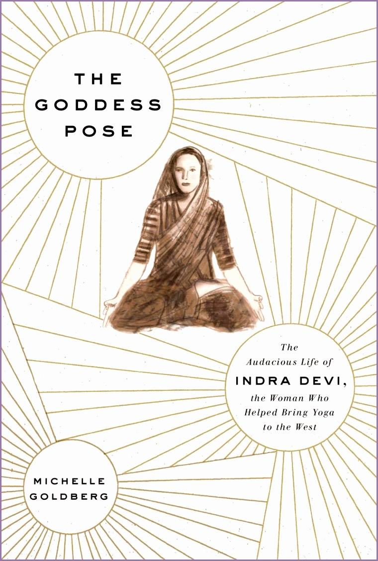 The Goddess Pose by Michelle Goldberg