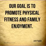6 Family Fitness Quotes